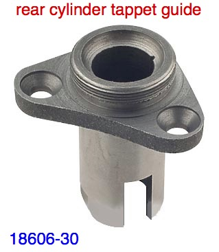 TAPPET GUIDE-REAR  CYL. 18606-30